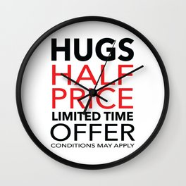 Half Price Hugs Wall Clock