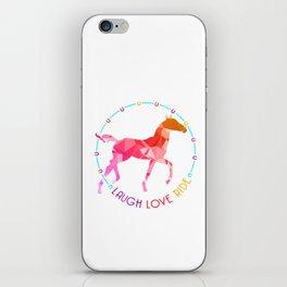 Laugh Love Ride Horse Lover Horse Fan Horseman Farm Design iPhone Skin