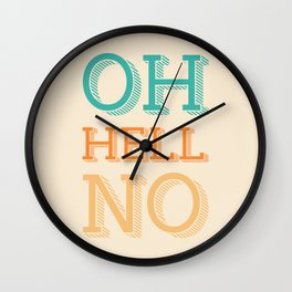 Hell No Wall Clock