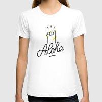 aloha T-shirts featuring Aloha by WOOP Studio