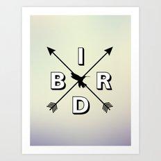 B I R D Art Print