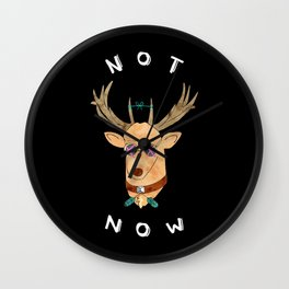 Not Now (Black Edition)  Wall Clock