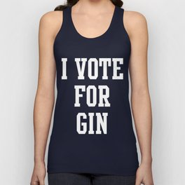 I VOTE FOR GIN Unisex Tank Top
