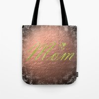 mom Tote Bags featuring mom by Marina Kuchenbecker
