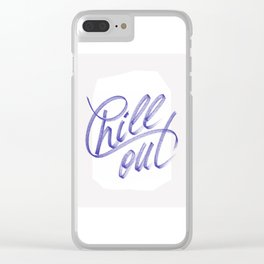 Chill out Clear iPhone Case