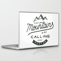 the mountains are calling Laptop & iPad Skins featuring The Mountains Are Calling by Outdoor Bro