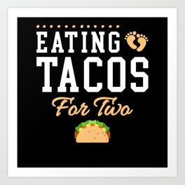 EATING TACOS FOR TWO Art Print