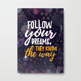 Space Neon Watercolor #2: Follow your dreams Metal Print