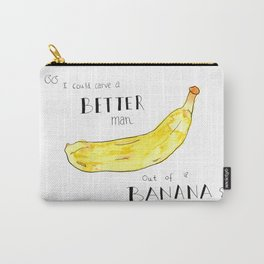 """""""I Could Carve a Better Man Out of a Banana"""" Kurt Vonnegut Quote Carry-All Pouch"""