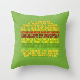 Your are what you think you eat Throw Pillow