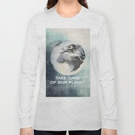 Take care of our planet #2 Long Sleeve T-shirt