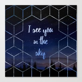 I See You In The Sky Typography Design Canvas Print