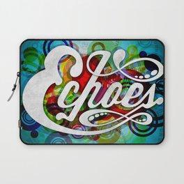 ECHOES Laptop Sleeve