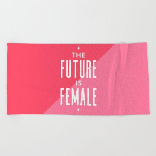 The Future is Female Beach Towel