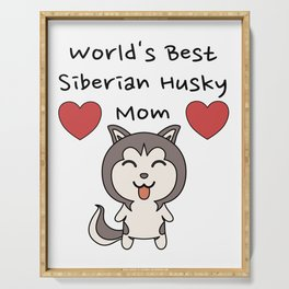 World's Best Siberian Husky Mom   Cute Dog Mother Design Serving Tray