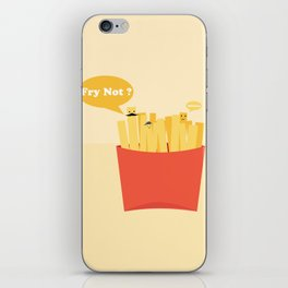 Fry not? iPhone Skin