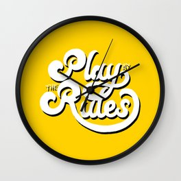 Play by the rules Wall Clock