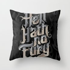 Hell Hath No Fury Throw Pillow