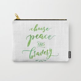 Choose Peace and Bravery Carry-All Pouch