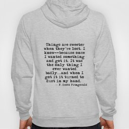 Sweeter when they're lost Hoody