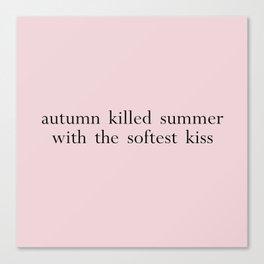 autumn killed summer Canvas Print