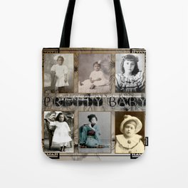 Pretty Baby Tote Bag