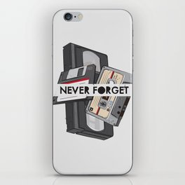 Never Forget - 1 iPhone Skin