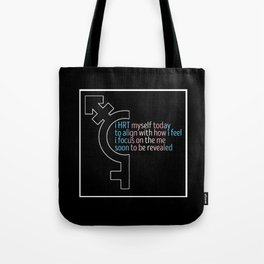 HRT Myself Today Alt 2 Tote Bag