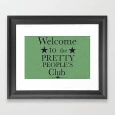Where have all the pretty people gone? Framed Art Print