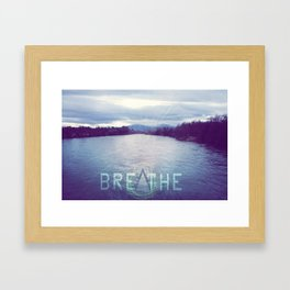 Breathe in the Beauty of Nature Framed Art Print