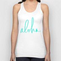 aloha Tank Tops featuring Aloha by Leah Flores