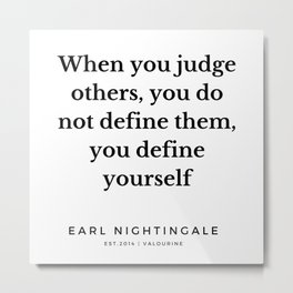 1 |  Earl Nightingale Quotes | 190829 Metal Print