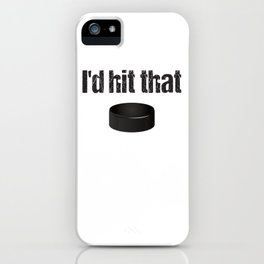 I'd hit that iPhone Case