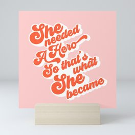 She needed a Hero - Groovy font 1. Coral on Pink Mini Art Print