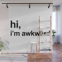 I'm Awkward Funny Quote Wall Mural
