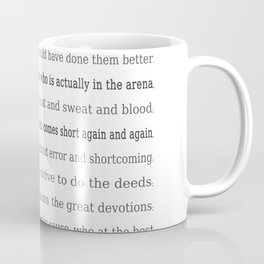 The Man in the Arena, Daring Greatly Quote by Theodore Roosevelt Coffee Mug
