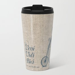 Veni. Vidi. Bici Travel Mug