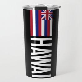 Hawaii: Hawaiin Flag & Hawaii Travel Mug