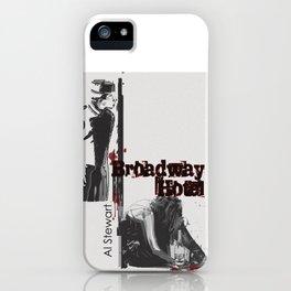 Broadway Hotel - A Tribute to Al Stewart iPhone Case