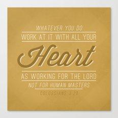 Colossians 3:23 Canvas Print