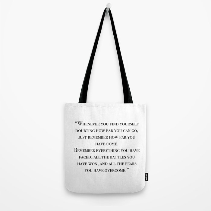 Remember how far you've come - quote Tote Bag