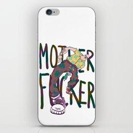 MOTHERFUCKER iPhone Skin