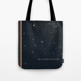 We are floating in space Tote Bag