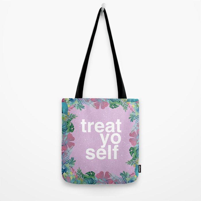 Treat Yo Self Floral Pattern Tote Bag