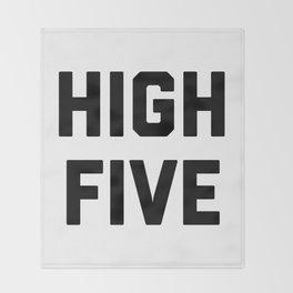 high five Throw Blanket