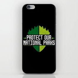 Protect Our National Parks iPhone Skin