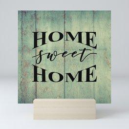HOME SWEET HOME Mini Art Print