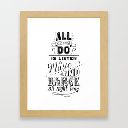 I just wanna dance Framed Art Print