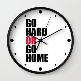 Go Hard Gym Quote Wall Clock