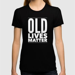funny Hiding age design gift idea for old friends T-shirt